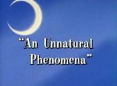 Sailor Moon: An Unnatural Phenomenon