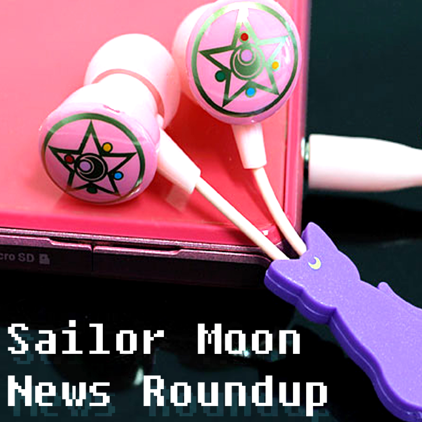 Sailor Moon News Roundup