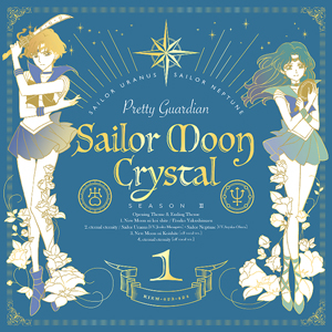 sailor moon crystal season three opening / closing CD version 1: in love with the new moon and eternal eternity